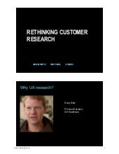 186    Rethinking Customer Research: Achieving Breakthrough Product Insights