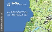 An Introduction to Mapping & GIS - Nick Paling, Westcountry Rivers Trust