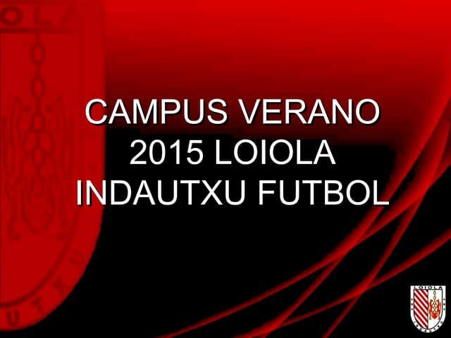 Campus Loiola Indautxu Fútbol 2015
