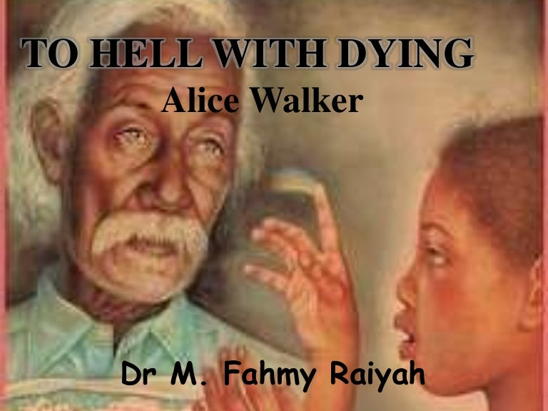 to hell with dying literary analysis