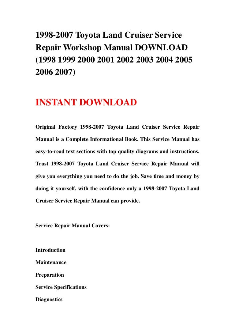 1998 2007 Toyota Land Cruiser Service Repair Workshop Manual Download Wiring Diagrams