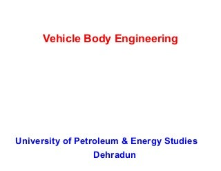 Vehicle Body Engineering - Introduction