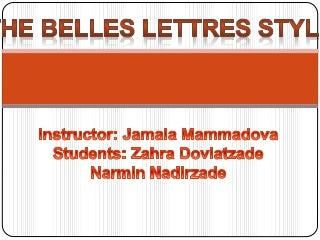 The belles lettres style