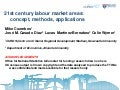 M. Coombes, 21st Century Labour Market Areas: concept, methods, applications