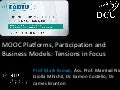 MOOC Platforms, Participation and Business Models: Tensions in Focus