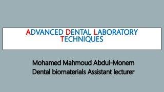 Advanced dental laboratory techniques :CAD/CAM & 3D printing