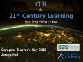 CLIL and 21st Century Learning for Practical Use