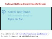 1-800-240-2551 Steps to Fix Server Not Found Error in Mozilla Browser