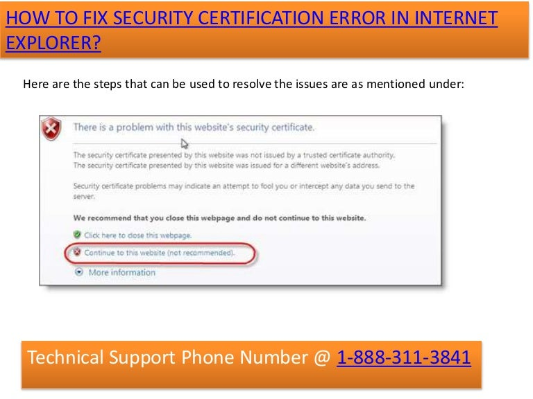 1 888 311 3841 How To Fix Security Certificate Error In Internet Expl