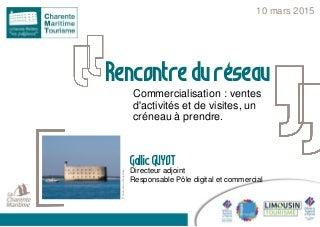 Commercialisation charente maritime tourisme commercialisation activités mopa 10 mars 2016
