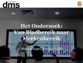 Decision Makers Survey - Stichting DMS, Intomart GfK