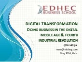 EDHEC Paris, Digital Transformation, doing business in the digital mobile age