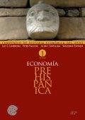 Compendio de Historia Económica del Perú: Economía PreHispánica