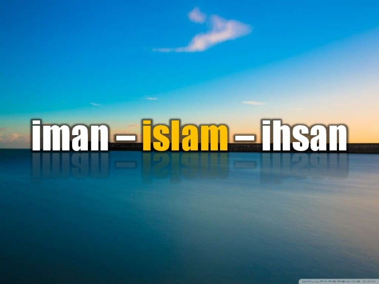 Image result for iman islam ihsan