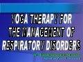 Introduction Yoga Therapy For The Management Of Respiratory Disorders