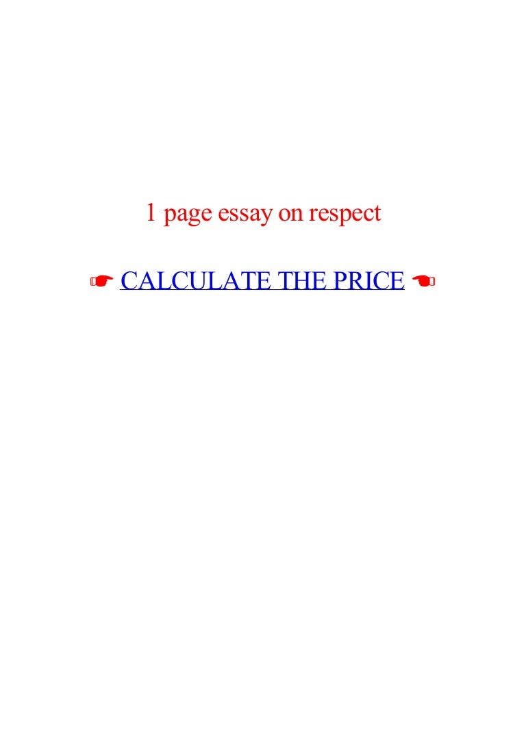 page essay on respect lva app thumbnail jpg cb