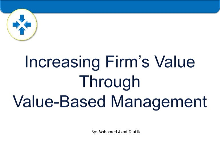 value based management Value-based management in the supply chain of construction projects søren wandahl1 and erik bejder2 abstract the scope of this paper is to examine the idea of using.
