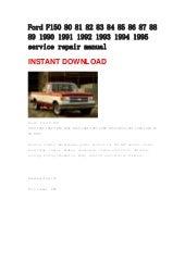 ford f100 f150 f250 f350 1988 1989 1990 1991 service repair manual rh slideshare net 1994 ford f150 service manual 1994 ford f150 parts manual