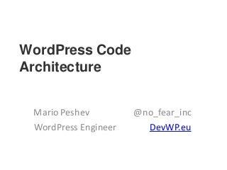 WordPress Code Architecture