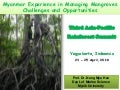 Myanmar experience in managing mangroves: Challenges and opportunities