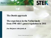 The Duch approch - Netherlands experience from 1991 till F-gas regulation in 2011