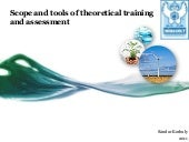 Scope and tools of theoretical traning and assassement