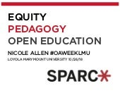 Equity, Pedagogy and Open Education