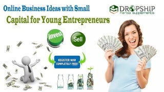 Online Business Ideas with Small Capital for Young Entrepreneurs