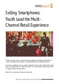 (mobileYouth) Download - Selling Smartphones: Youth Lead The Multi Channel Retail Experience