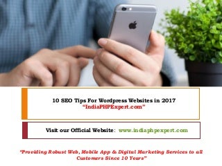 Top 10 SEO Tips for WordPress Websites in 2017 - India PHP Expert