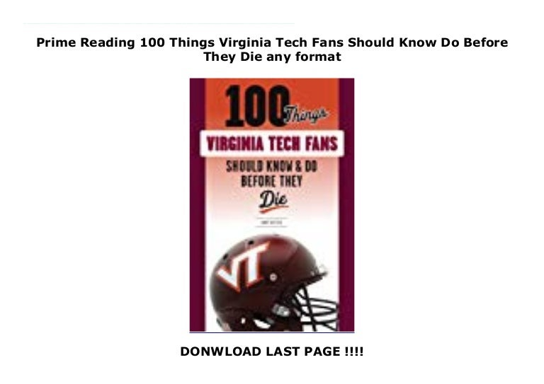 100 Things Virginia Fans Should Know and Do Before They Die (100 Things...Fans Should Know)