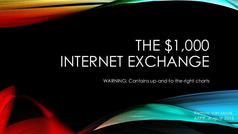 The $1,000 Internet Exchange