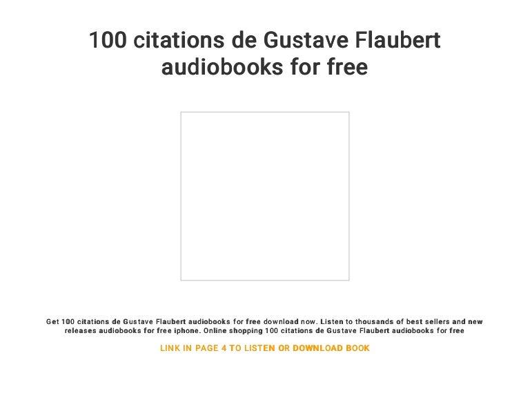 100 Citations De Gustave Flaubert Audiobooks For Free