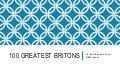 100 GREATEST BRITONS