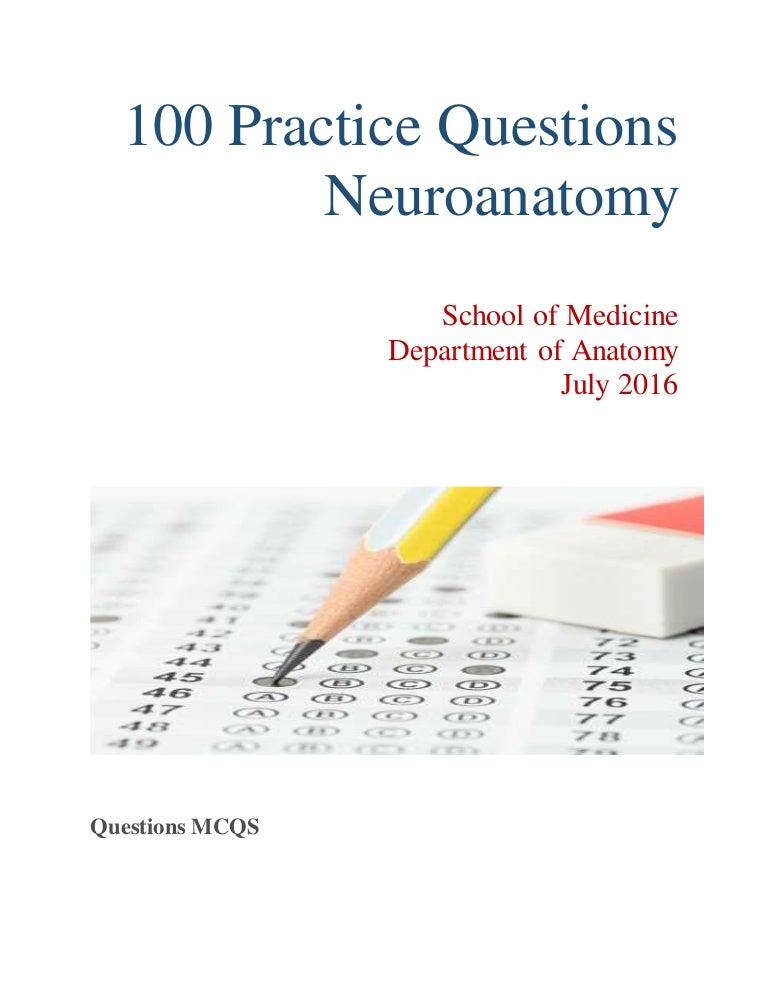 100 neuroanatomy practice questions