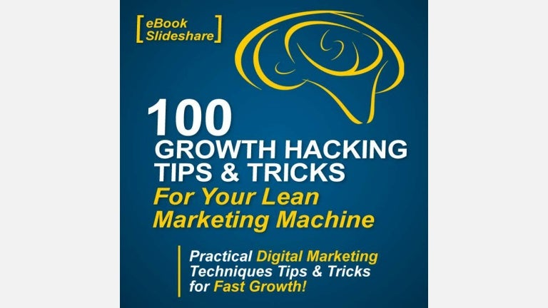 100 Growth Hacking Tips Tricks