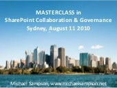 SharePoint Collaboration and Governance Masterclass Sydney August 2010