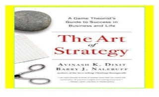 The Art of Strategy: A Game Theorist's Guide to Success in Business and Life [download]_p.d.f))^@@