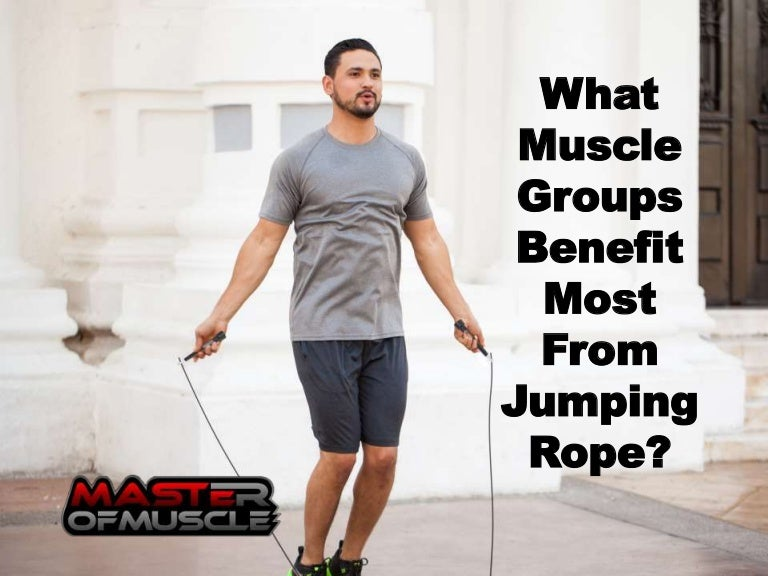 What Muscle Groups Benefit Most From Jumping Rope