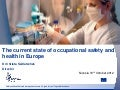 The current state of occupational safety and health in Europe