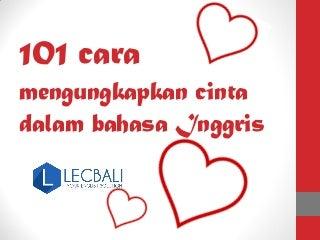 101 cara mengungkapkan cinta dalam bahasa inggris