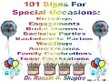 101 Signs For Special Occasions: Birthdays, Engagements, Bridal Showers. Bachelor Parties, Bachelorette Parties, Weddings, Anniversaries, Family Celebrations, Team Celebrations and Other Celebrations