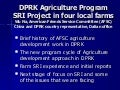 1023 DPRK Agriculture Program SRI Project in four local farms