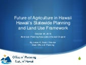 Future of Agriculture in Hawaii: Hawaii Land Use and Planning Framework