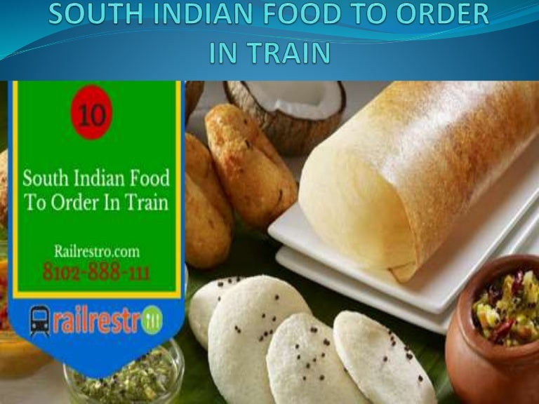 10 best south indian foods to order in train forumfinder Images