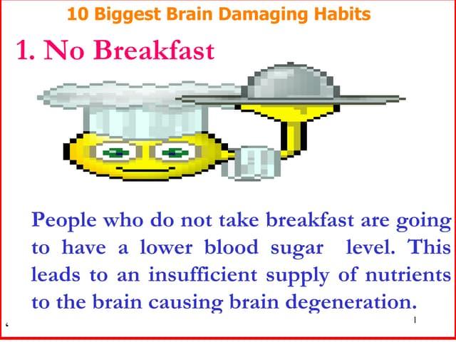 10 Biggest Brain Damaging Habits