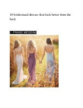 10 bridesmaid dresses that look better from the back