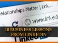 10 Business Lessons From LinkedIn