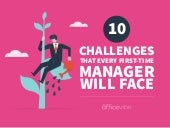 10 Challenges That Every First-Time Manager Will Face