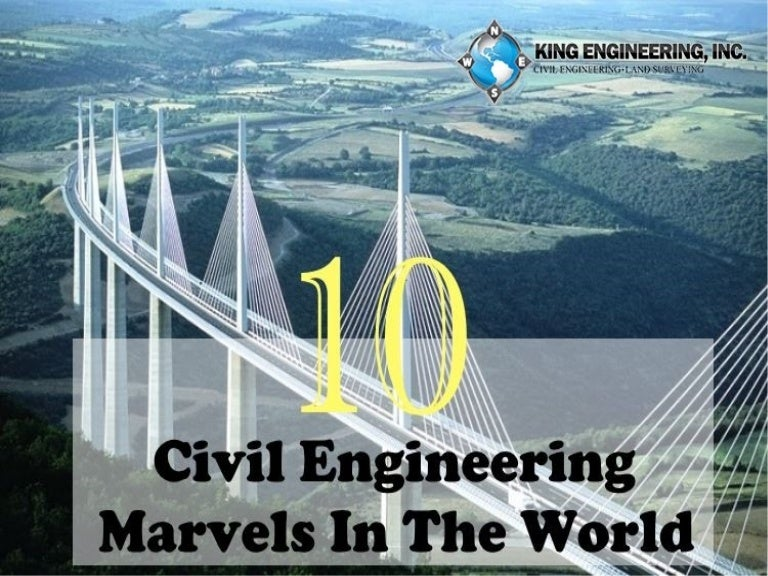 civil engineering marvels in the world